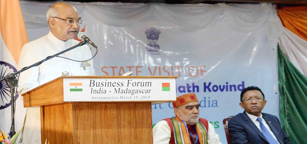 President addresses India-Madagascar Business Forum at Antananarivo during his 2-day State Visit to Madagascar